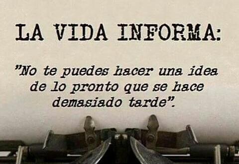 La vida informa