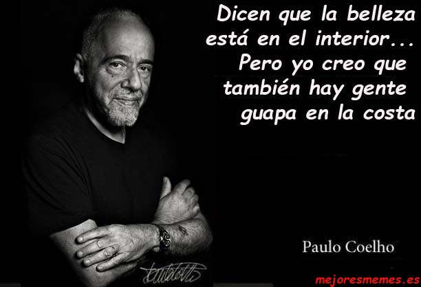 Paulo Coelho belleza en el interior
