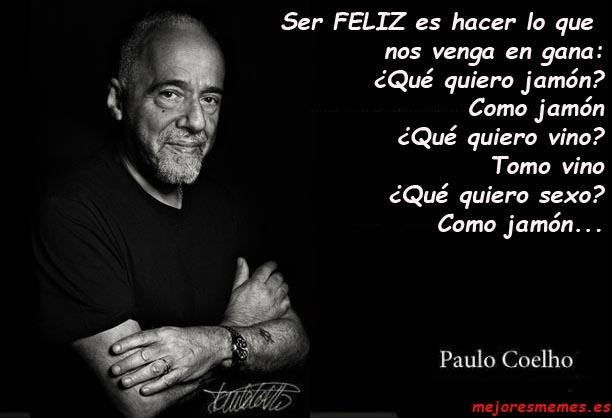 Paulo Coelho ser feliz