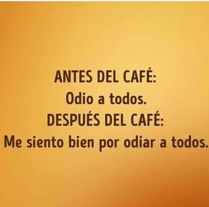 Antes del café después del café
