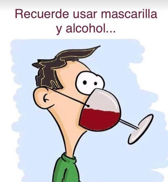 Recuerde usar mascarilla y alcohol