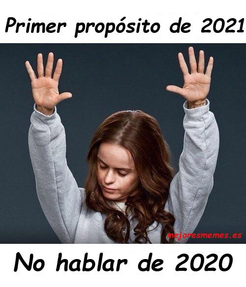 Primer propósito de 2021 no hablar de 2020