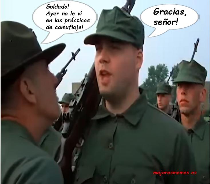 soldado ayer no le vi en las practicas de camuflaje